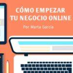 [MASTERCLASS] Cómo Empezar con Éxito tu Negocio Por Internet