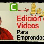 Curso de edición de Videos para emprendedores